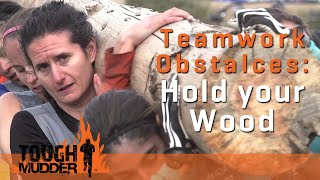 Tough Mudder | Hold Your Wood 2.0 | 2015 Obstacles - YouTube