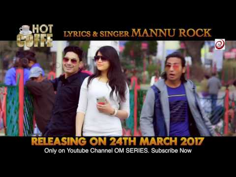 Video Latest kumauni song 2017# Hot Coffee # feat mannu rock # song promo... download in MP3, 3GP, MP4, WEBM, AVI, FLV January 2017