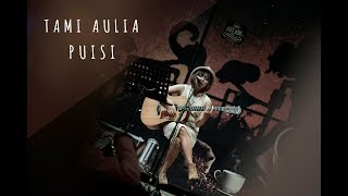 Video JIKUSTIK - PUISI | Tami Aulia & Unique ( COVER ) MP3, 3GP, MP4, WEBM, AVI, FLV Mei 2019