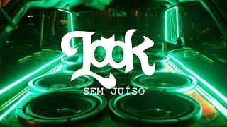 Look - Sem Juízo (Áudio)