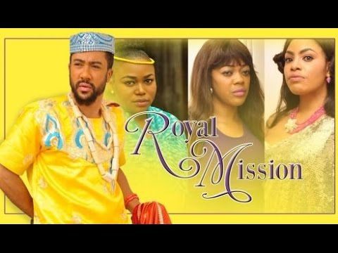 Royal Mission [Official Trailer] Latest 2015 Nigerian Nollywood Drama Movie