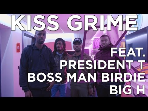 Bloodline – President T, Bossman Birdie & Big H Freestyle  #KISSGrime