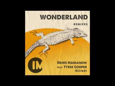 Denis Naidanow   Wonderland (Instrumental Mix)