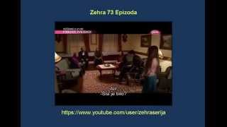 Zehra 73 Epizoda Zehra 73 Epizoda Sa Prevodom Turska Serija 2014