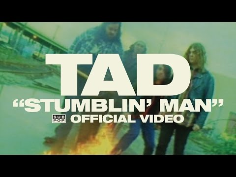 TAD - Stumblin' Man [OFFICIAL VIDEO] online metal music video by TAD