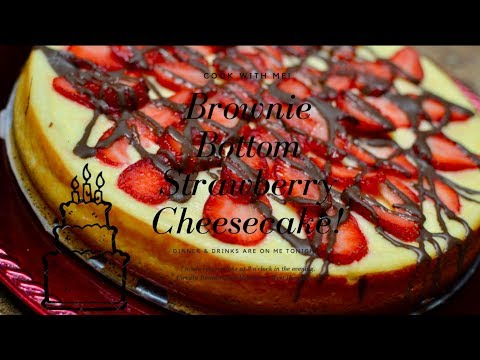 |Cook With Me| Brownie Bottom Strawberry Cheesecake
