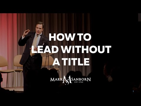 How to Lead without a Title: Creating Leaders at Every Level | Keynote Speaker