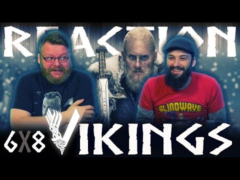 "Vikings 6x8 REACTION!! ""Valhalla Can Wait"""