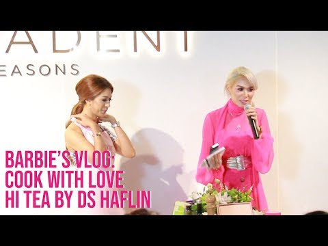 Barbie's VLOG : Cook With Love Hi Tea By DS Haflin