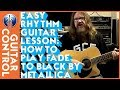 Download Video Easy Rhythm Guitar Lesson - How to Play Fade To Black by Metallica