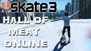 Skate 3 - Part 21 | HALL OF MEAT ONLINE | Skate 3 Funny Moments