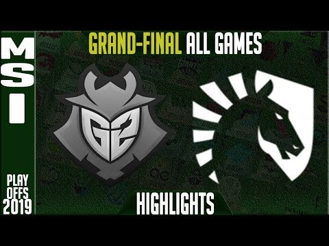 G2 Vs TL Highlights ALL GAMES | MSI 2019 Grand-final Day 8 | G2 Esports Vs Team Liquid