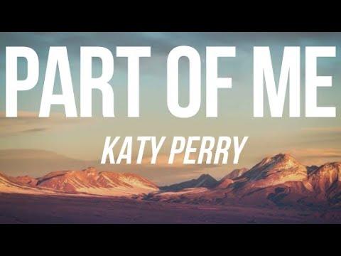 KATY PERRY - PART OF ME (LYRICS)