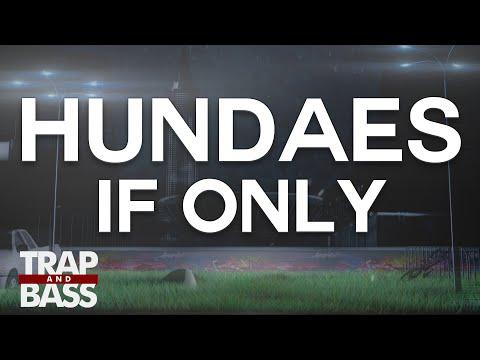 Hundaes - If Only