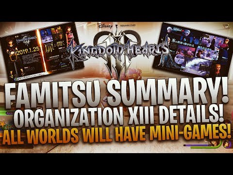Kingdom Hearts 3 - Famitsu Summary! Organization XIII Details! All Worlds Will Have Mini-Games!