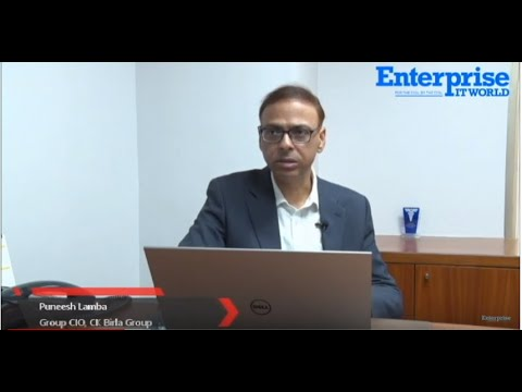 Puneesh Lamba, VP & Group CIO, CK Birla Group