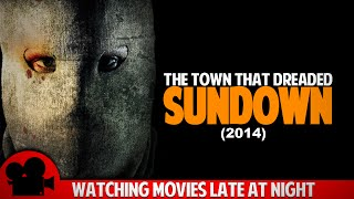 The Town That Dreaded Sundown (2014) Movie Review - WMLAN