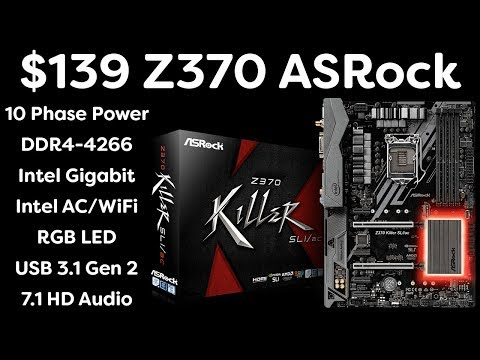 ASRock Z370 Killer SLI/AC - Epic Value - $139