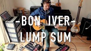 Bon Iver ► Lump Sum | Cover by Owen Denvir
