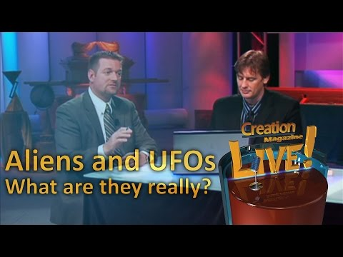 Aliens and UFOs — What are they really? — Creation Magazine LIVE! (2-10)
