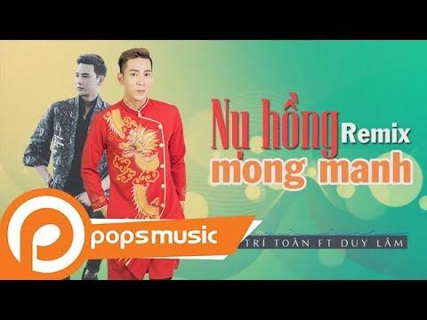 Nụ Hồng Mong Manh Remix | Hà Trí Toàn ft Duy Lâm - Thời lượng: 3 phút, 56 giây.