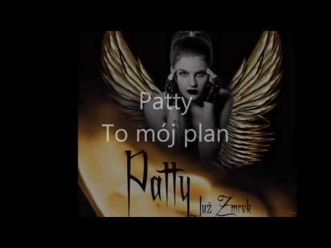 Patty - To mój plan lyrics