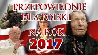 PRZEPOWIEDNIE DLA POLSKI NA 2017 ROK