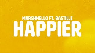 Video Marshmello ft. Bastille - Happier (Official Lyric Video) MP3, 3GP, MP4, WEBM, AVI, FLV Oktober 2018