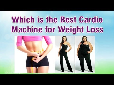Which is the Best Cardio Machine for Weight Loss
