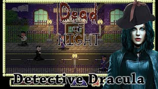 Vlad the Vampire Detective is on the case in 2D adventure game Dead of Night.Dead of Night launched July 13th and is available (for Windows) on Steam - http://store.steampowered.com/app/656630/Dead_of_Night/To keep up to date with ALL the Cryptic Hybrid things check out: - TWITTER: https://twitter.com/CrypticHybrid  - MINDS: https://www.minds.com/CrypticHybrid  - FACEBOOK: https://www.facebook.com/cryptichybrid/ PS Also don't forget to SUBSCRIBE - www.youtube.com/cryptichybridStreamed on July 20th (2017).