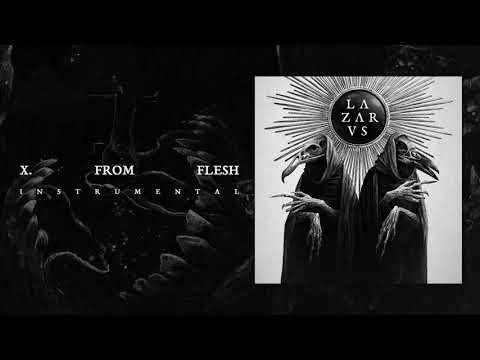 LAZARVS - FROM FLESH (Official Audio)