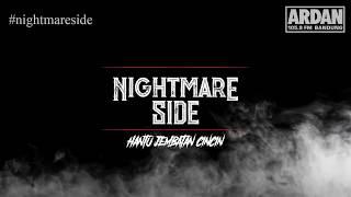 Video Hantu Jembatan Cincin [NIGHTMARE SIDE OFFICIAL] - ARDAN RADIO MP3, 3GP, MP4, WEBM, AVI, FLV Mei 2019