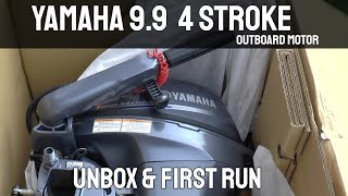 Download Lagu Yamaha 9.9 4 Stroke Outboard Motor - Unboxing & First Run Mp3