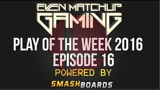 EMG | Play of the Week 2016 – Episode 16