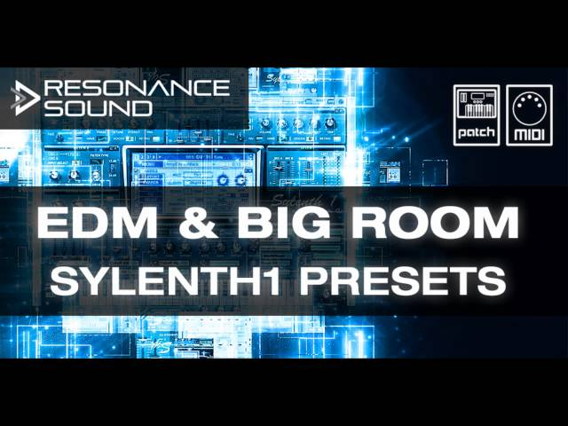 Resonance Sound - EDM & Big Room Sylenth1 Presets & MIDIs