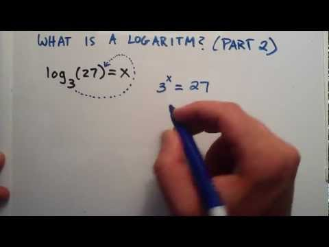 What is a Logarithm ( Part 2 with More Examples ) : Logarithms, Lesson 2