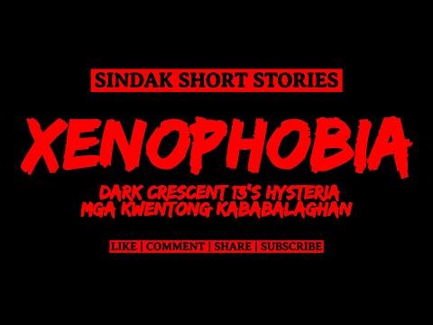 Tagalog Horror Story - XENOPHOBIA: HYSTERIA (Mga Kwentong Kababalaghan at Katatakutan) | SINDAK