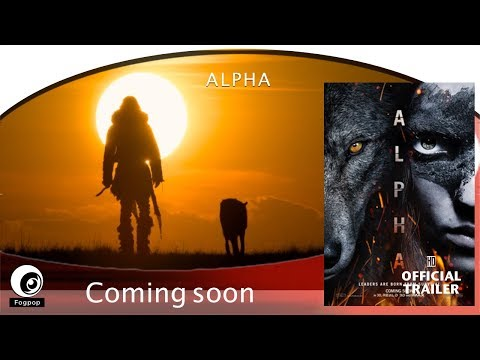 ALPHA (2018) - FOGPOP Trailer