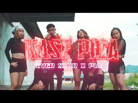 KASE PICA - Ever Slkr Ft. Piaw ( Official Music Video )