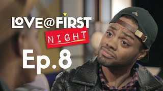 Love@FirstNight - Ep 8 - Social Media-tion