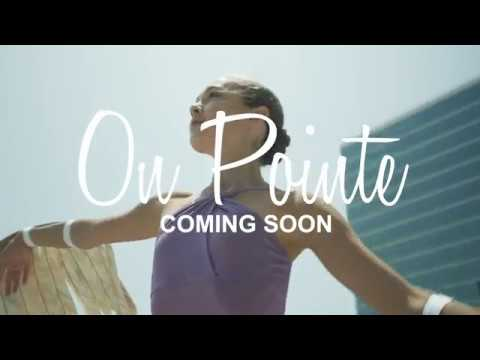 On Pointe - The Movie With Juliet Doherty - Promotional Video