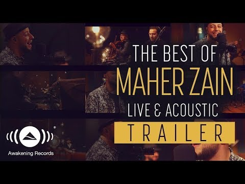 Video [Trailer] The Best Of Maher Zain Live & Acoustic 2018 download in MP3, 3GP, MP4, WEBM, AVI, FLV January 2017