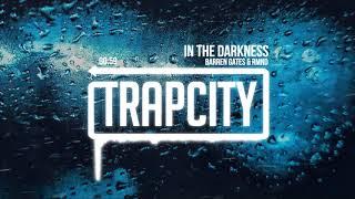 Video Barren Gates & RMND - In The Darkness MP3, 3GP, MP4, WEBM, AVI, FLV Maret 2019