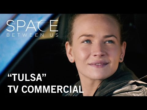 The Space Between Us (TV Spot 'Tulsa')