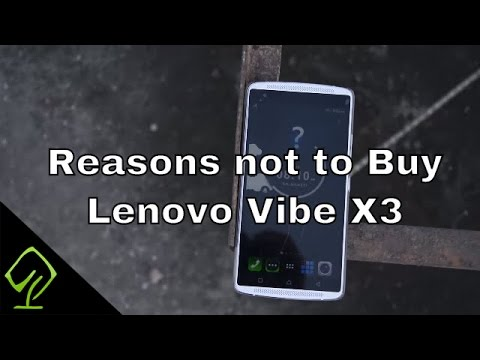 Reasons not to But Lenovo Vibe X3