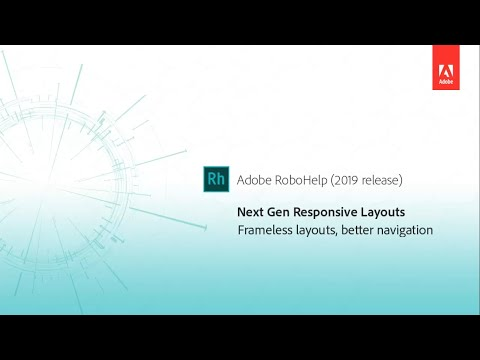 Next-generation Responsive HTML5 layouts - Adobe RoboHelp (2019 release)