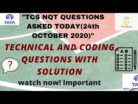 Tcs nqt 2021 technical and coding questions asked on 24th october   TCS questions today