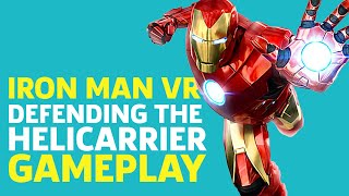 Iron Man VR Gameplay - Defending The Helicarrier by GameSpot