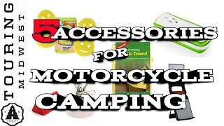 5 Items You Might Consider For Your Next Motorcycle Touring Adventure.