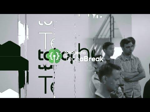 Tokopedia Tech a Break